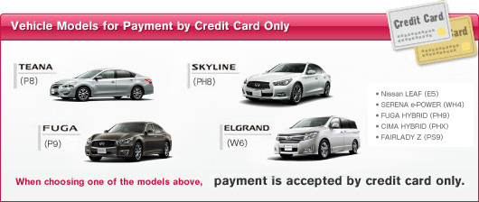 Vehicle Models For Payment By Credit Card Only | NISSAN Rent A Car